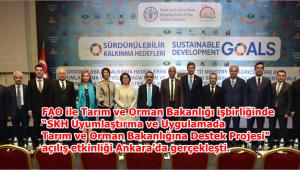 FAO ile SKH Destek Projesi açılışı yapıldı