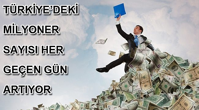 Türkiye 'de Milyoner sayısı 200 bini aştı