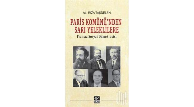 Paris Komünü'nden Sarı Yelekliler'e Fransa'da sosyal demokrasi tarihi