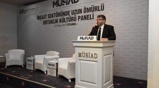 MÜSİAD 'İnşaat Sektöründe Uzun Ömürlü Ortaklık Kültürü' Panelini Düzenlendi