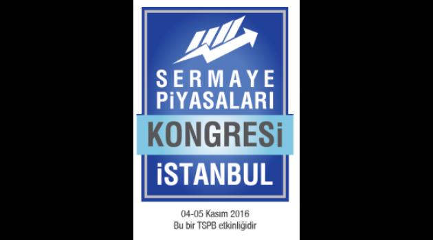 Sermaye Piyasaları Kongresi, dünyanın önde gelen uzmanlarını İstanbul'da yatırımcılarla buluşturuyor!