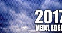 Piyasalar 2017'ye Veda Ediyor…